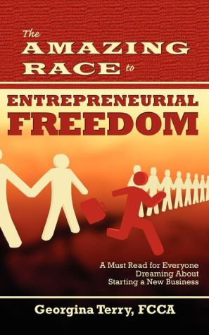 The Amazing Race to Entrepreneurial Freedom - Georgina Terry