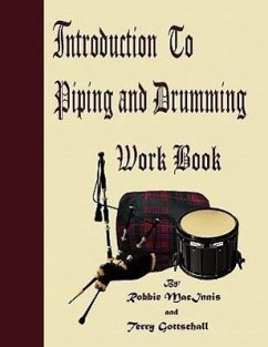 Introduction to Piping and Drumming Work Book - Macinnis, Robbie Gottschall, Terry