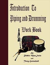 Introduction to Piping and Drumming Work Book - Macinnis, Robbie / Gottschall, Terry