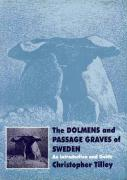 The Dolmens and Passage Graves of Sweden: An Introduction and Guide