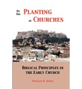 On the Planting of Churches - William H Jones
