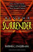 Beyond Surrender