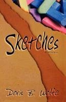 Sketches - Wolfe, Doris B.