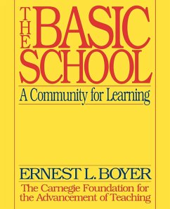 The Basic School: A Community for Learning - Boyer, Ernest L.