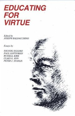 Educating for Virtue - Eggerz, Solveig Gottfried, Paul