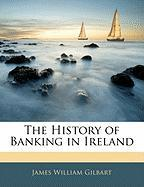 The History of Banking in Ireland