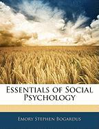 Essentials of Social Psychology