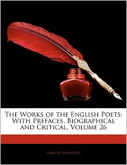 The Works Of The English Poets - Samuel Johnson