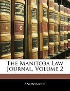 The Manitoba Law Journal, Volume 2