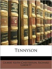 Tennyson - Richard Garnett, G. K. Chesterton