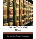 Happy-Thought Hall - Francis Cowley Burnand