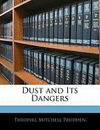 Dust and Its Dangers
