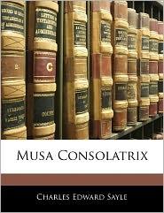 Musa Consolatrix - Charles Edward Sayle