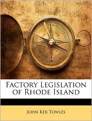 Factory Legislation Of Rhode Island