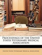 Proceedings of the United States Veterinary Medical Association