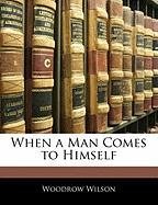 When a Man Comes to Himself