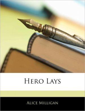 Hero Lays - Alice Milligan