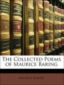 The Collected Poems of Maurice Baring als Buch von Maurice Baring - Nabu Press