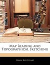 Map Reading and Topographical Sketching - Edwin Roy Stuart