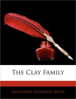 The Clay Family - Zachariah Frederick Smith