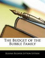The Budget of the Bubble Family