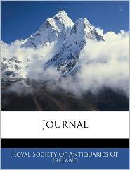 Journal - Royal Society Of Antiquaries Of Ireland