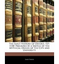 The Early History of Oxford, 727-1100 - James Parker