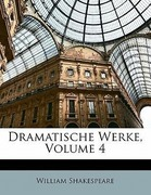Shakespeare, William: Dramatische Werke, Vierter Band