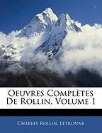 Oeuvres Compl Tes de Rollin, Volume 1