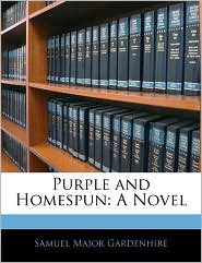 Purple And Homespun - Samuel Major Gardenhire