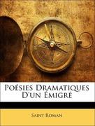 Roman, Saint: Poésies Dramatiques D´un Émigré