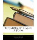 The Story of Rimini - Leigh Hunt