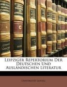 Leipzig, Universität: Leipziger Repertorium Der Deutschen Und Ausländischen Literatur, Siebzehnter Band