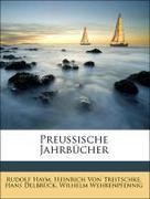Delbrück, Hans;Wehrenpfennig, Wilhelm;Von Treitschke, Heinrich;Haym, Rudolf: Preussische Jahrbücher