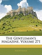 The Gentleman's Magazine, Volume 271