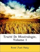 Haüy, René Just: Traité De Minéralogie, Volume 1