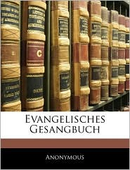 Evangelisches Gesangbuch - Anonymous