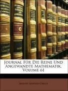 De Gruyter Co, Walter;Borchardt, Carl Wilhelm;Crelle, August Leopold: Journal Für Die Reine Und Angewandte Mathematik, Ein und sechzigster Band