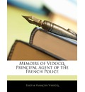 Memoirs of Vidocq, Principal Agent of the French Police - Eugene Franois Vidocq