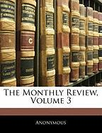 The Monthly Review, Volume 3