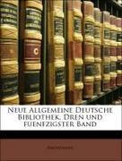 Anonymous: Neue Allgemeine Deutsche Bibliothek, Dren und fuenfzigster Band
