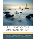 A History of the American Nation - Andrew Cunningham McLaughlin