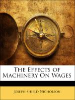 The Effects of Machinery On Wages