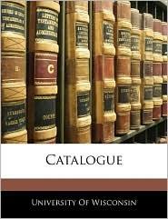 Catalogue - University Of Wisconsin