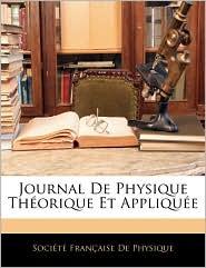 Journal De Physique Theorique Et Appliquee - Societe Francaise De Physique