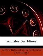 Centre National de la Recherche Scientifique: Annales Des Mines