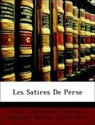 Sélis, Nicolas Joseph;Persius;Le Monnier, Guillaume Antoine: Les Satires De Perse