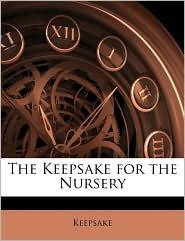 The Keepsake For The Nursery - Keepsake