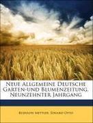 Mettler, Rudolph;Otto, Eduard: Neue Allgemeine Deutsche Garten-und Blumenzeitung, Neunzehnter Jahrgang