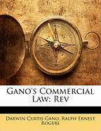 Gano's Commercial Law: REV